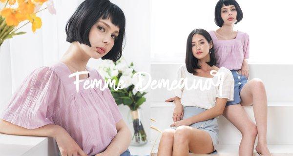 Femme Demeanor (I)